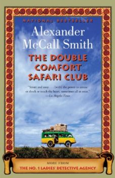 old ways: The Double Comfort Safari Club by Alexander McCall Smith