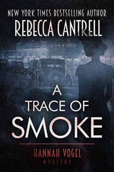 Nazi-era Germany: A Trace of Smoke by Rebecca Cantrell