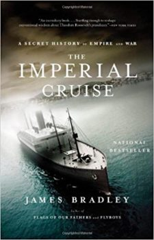 American foreign policy: The Imperial Cruise by James Bradley
