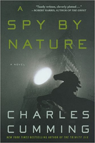 good reading: A Spy by Nature by Charles Cumming