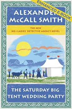 lessons in life: The Saturday Big Tent Wedding Party by Alexander McCall Smith