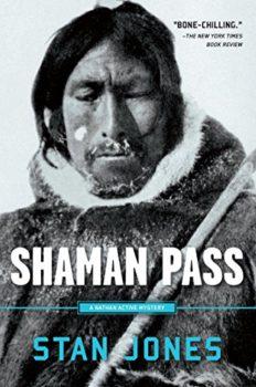 Eskimo history: Shaman Pass by Stan Jones