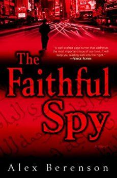 Al-Qaeda: A Faithful Spy by Alex Berenson