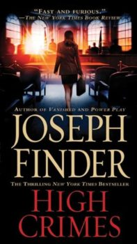 special forces running amok: High Crimes by Joseph Finder