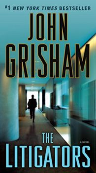 John Grishams latest: The Litigators
