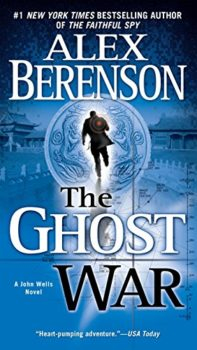 superb spy novel: The Ghost War by Alex Berenson