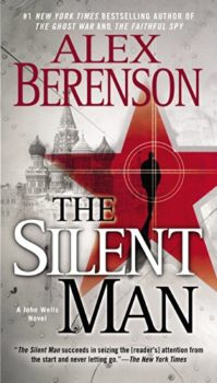 able spy story: The Silent Man by Alex Berenson