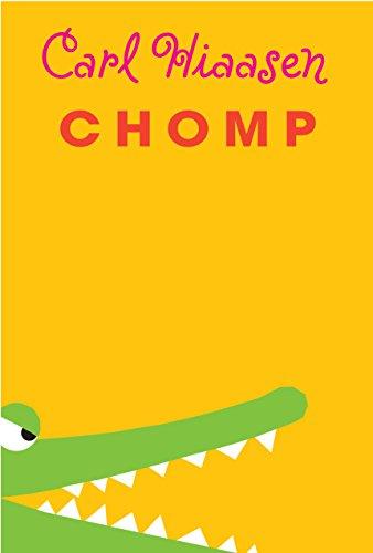 Set in the Everglades, Chomp by Carl Hiaasen