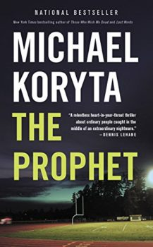 unconventional thriller: The Prophet by Michael Koryta