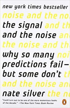 Experts make sense: The Signal and the Noise by Nate Silver