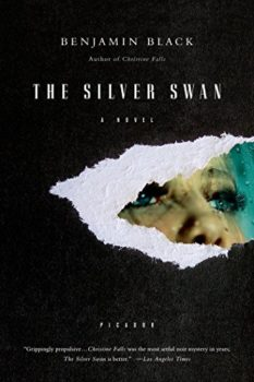 suspenseful novel: The Silver Swan by Benjamin Black