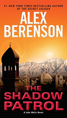 suspense-filled thriller: The Shadow Patrol by Alex Berenson