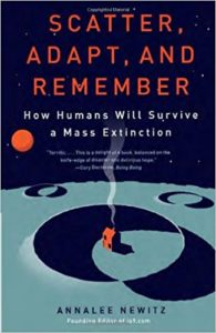 mass extinction - Scatter, Adapt, and Remember - Annalee Newitz