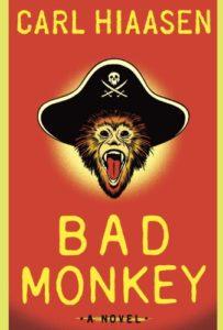 The roach patrol and a Bad Monkey by Carl Hiaasen