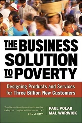 business solution to poverty by mal warwick - on business and other topics