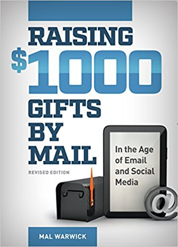 fundraising - raising $1000 gifts by mail by Mal Warwick