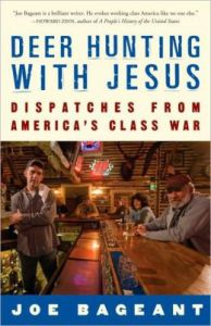 America's class war: Deer Hunting with Jesus by Joe Bageant