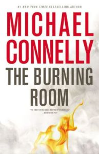 Is The Burning Room by Michael Connelly the best Harry Bosch novel?