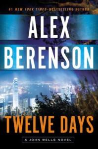 nail-biting thriller: Twelve Days by Alex Berenson