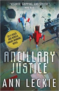 Ancillary Justice is a peculiar book.