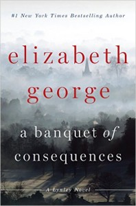 whodunit: A Banquet of Consequences by Elizabeth George