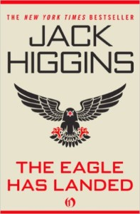 classic espionage thriller: The Eagle Has Landed by Jack Higgins