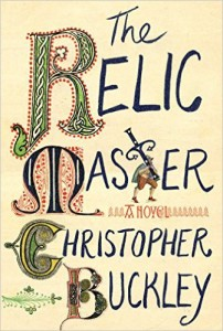 Catholic history - the relic master - christopher buckley