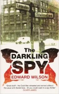 The Darkling Spy is a Cold War espionage story.