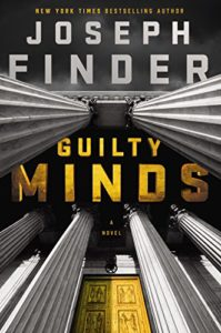 explosive thriller: Guilty Minds by Joseph Finder