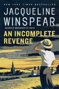 Maisie Dobbs: An Incomplete Revenge by Jacqueline Winspear