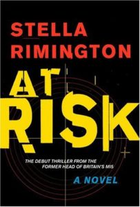 espionage thriller - At Risk by Stella Rimington