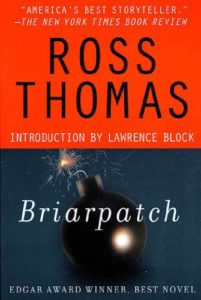 political thriller: Briarpatch by Ross Thomas