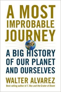 life on earth: A Most Improbable Journey by Walter Alvarez