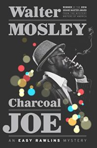 Charcoal Joe is about everybody's favorite African-American detective.