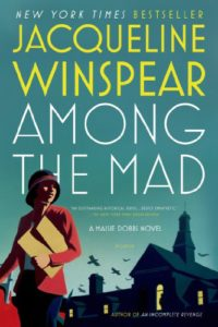 Shell shock: Among the Mad by Jacqueline Winspear