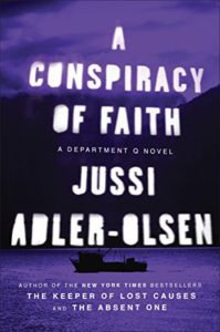 religious fanaticism: A Conspiracy of Faith by Jussi Adler-Olsen