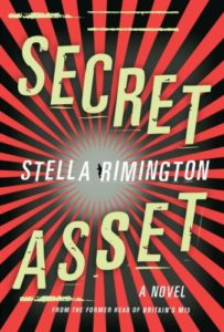 British counter-espionage - Secret Asset by Stella Rimington