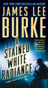 suspenseful detective novels - A Stained White Radiance - James Lee Burke