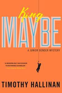 funny-crime-novel-king-maybe-timothy-hallinan
