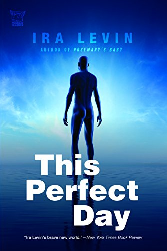 favorite dystopian novels - this perfect day by ira levin