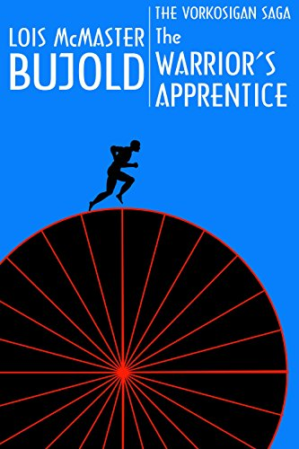 The Warrior's Apprentice by Lois McMaster Bujold