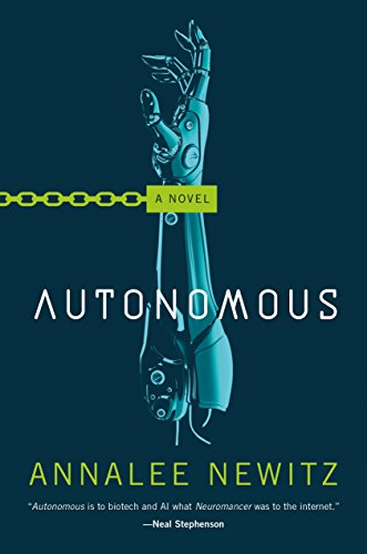 autonomous robots - Autonmous by Annalee Newitz