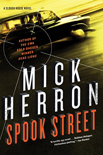 Slough House spies: Spook Street by Mick Herron