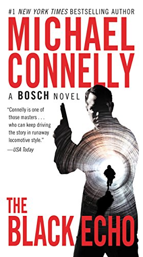 Harry Bosch novel - the black echo - michael connelly