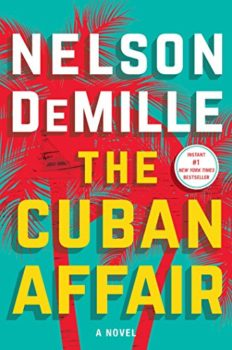 bestselling thriller: The Cuban Affair by Nelson DeMille