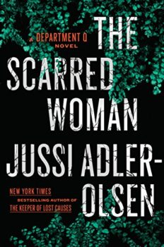 Department Q: The Scarred Woman by Jussi Adler-Olsen