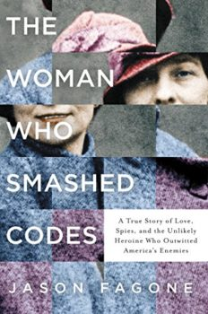 woman codebreaker: The Woman Who Smashed Codes by Jason Fagone